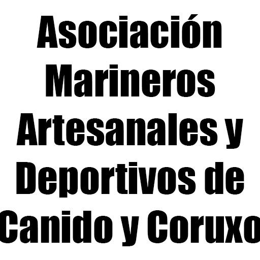 Asociación Marineros Artesanales y Deportivos de Canido y Coruxo