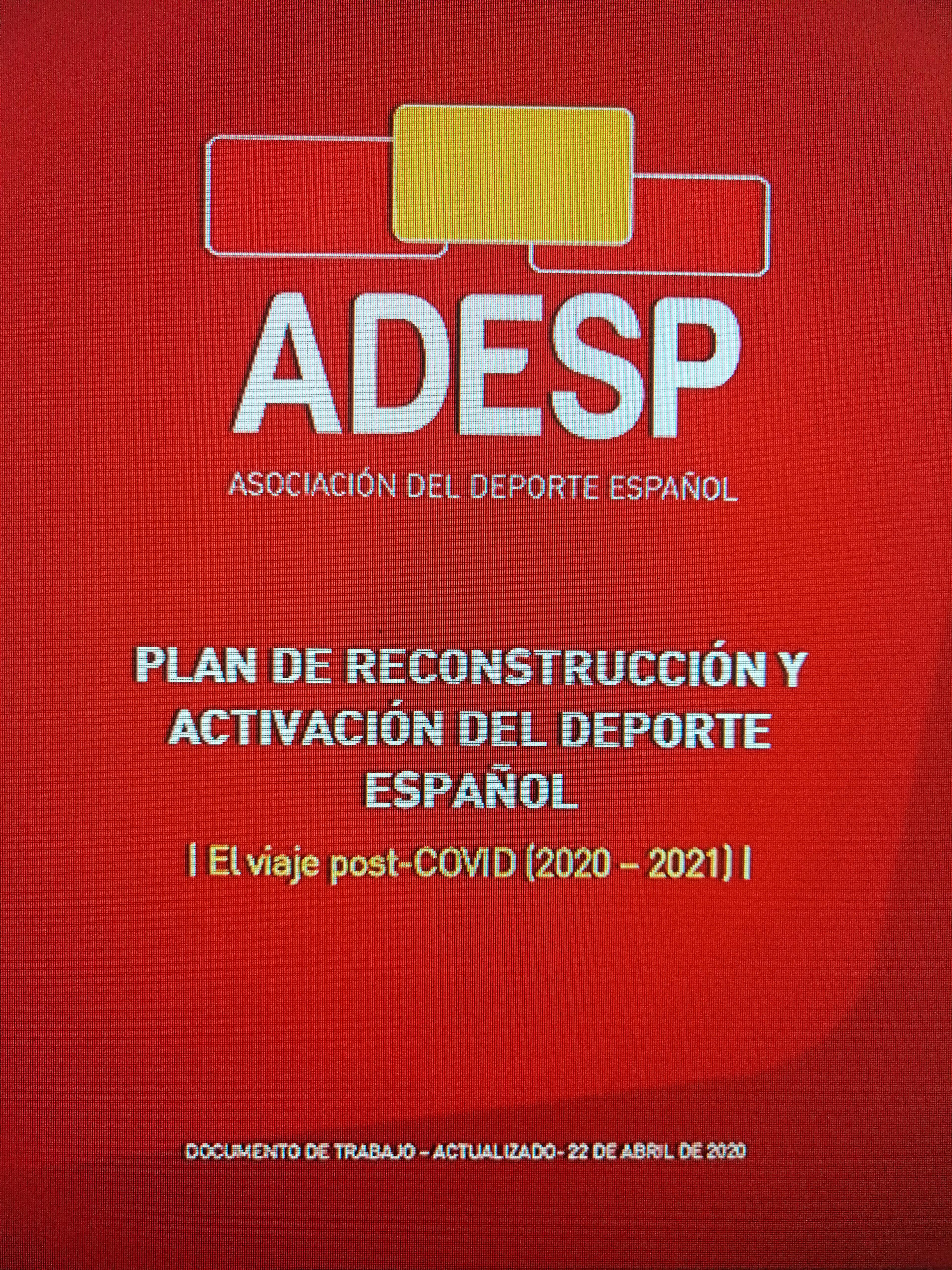 ADESP presenta un exhaustivo Plan para la Reconstrucción y Activación del Deporte Español