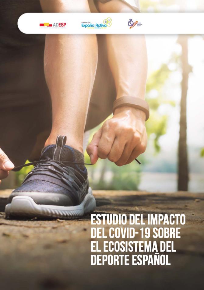 Estudio del impacto del COVID 19 sobre el ecosistema del deporte español. Documento completo