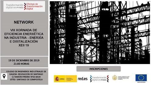 Network Jornada de Eficiencia Enerxética na industria- Enerxía e dixitalización. Santiago 19/12/2019