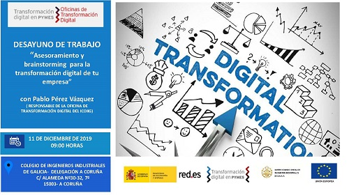 Desayuno de trabajo «Asesoramiento y brainstorming para la transformación digital de tu empresa». A Coruña 11/12/2019
