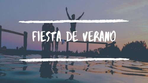 Fiesta de verano 2019. 06/09/2019