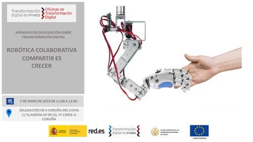 Jornada Robótica Colaborativa: Compartir es crecer. A Coruña 07/05/2019