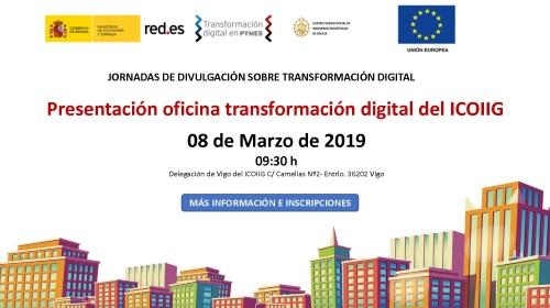 Jornada Oficina Transformación digital del ICOIIG. Presentación. Vigo 08/03/2019
