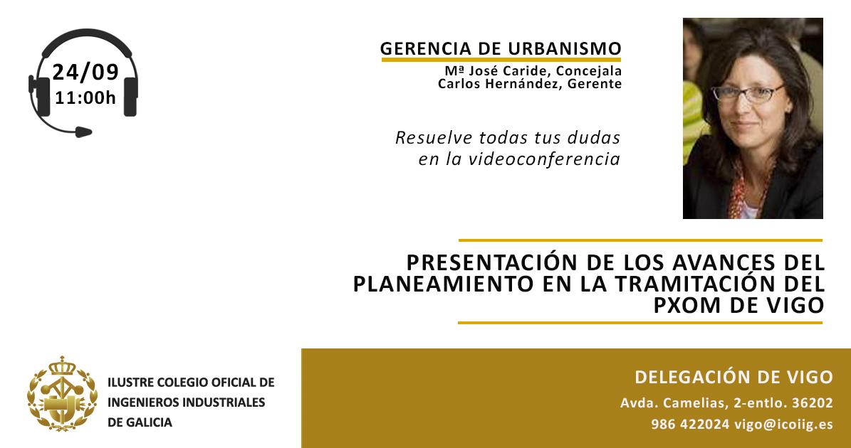 Videoconferencia presentación avances planeamiento tramitación PXOM Vigo. 24/09/2020
