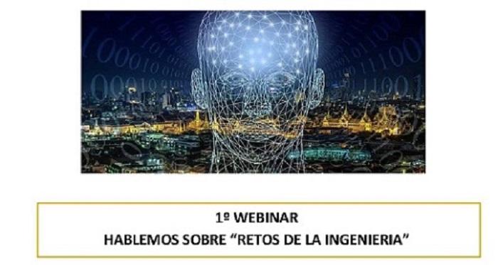 1º Webinar hablemos sobre retos de la ingeniería. 28/10/2020