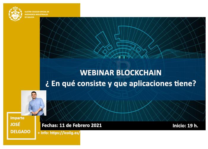 Webinar Blockchain ¿ En qué consiste y que aplicaciones tiene?