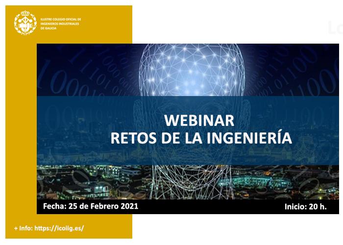 Webinar hablemos sobre retos de la ingeniería.25/02/2021