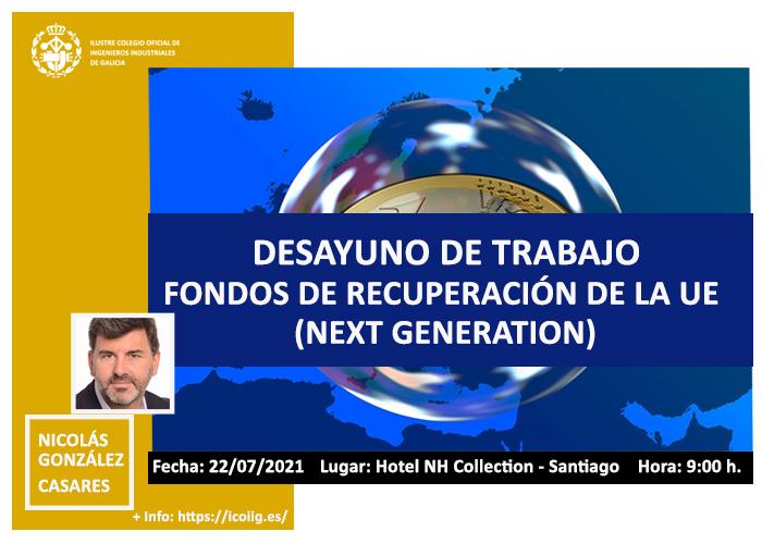 Desayuno sobre Fondos Next Generation con Nicolás González Casares ( Diputado en el Parlamento Europeo)| ICOIIG