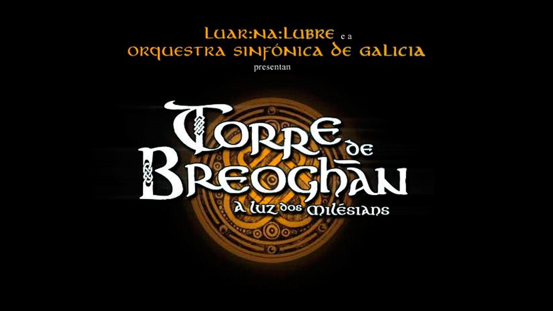 'Torre de Breoghán', la producción más ambiciosa de la música folk gallega, se estrena el 21 y 22 de junio en el Palacio de la Ópera de A Coruña