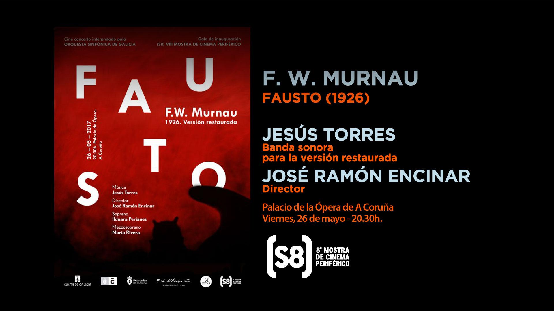 Fausto, de Murnau, inaugura en una gala de cine concierto la octava edición del (S8) Mostra de Cine Periférico con la OSG en directo